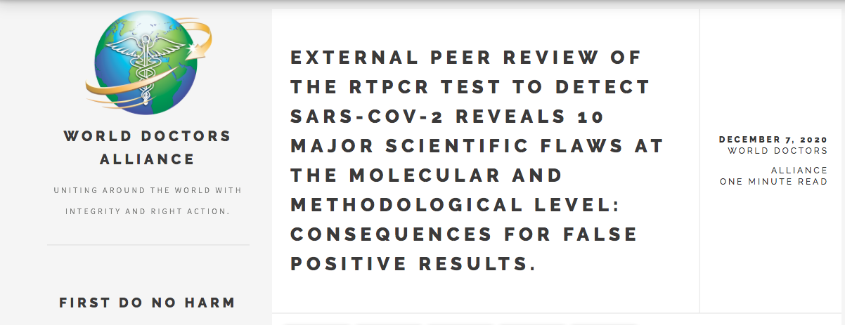 EXTERNAL PEER REVIEW OF THE RTPCR TEST TO DETECT SARS-COV-2 REVEALS 10 MAJOR SCIENTIFIC FLAWS AT THE MOLECULAR AND METHODOLOGICAL LEVEL: CONSEQUENCES FOR FALSE POSITIVE RESULTS.