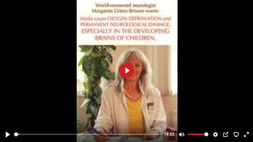 Dr. Margarite Griesz-Bresson Video - Masks on Children a Crime Against Humanity
