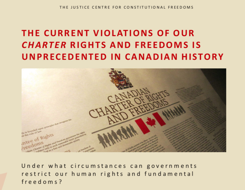 Current Violations of our CHARTER RIGHTS is Unprecedented in Canadian History - Justice Centre for Constitutional Freedoms