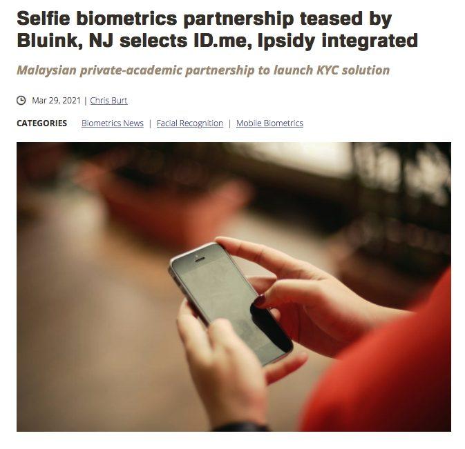 Selfie Biometrics Partnership w/ Bluink - eID.me