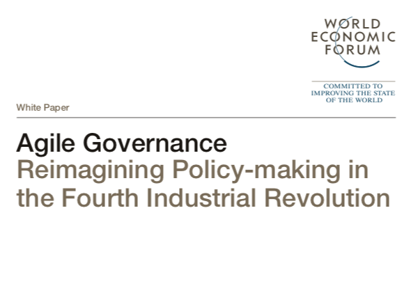 A WEF White Paper on Governing Policy Making in what Klaus Schwab calls the 4th Industrial Revolution